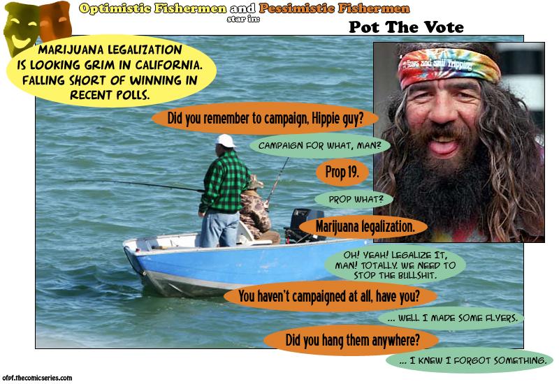 Vote Prop 19, CA!